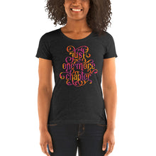 Load image into Gallery viewer, Just One More Chapter Women's Cut Tri-Blend T-Shirt