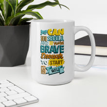 Load image into Gallery viewer, Brave Enough to Start Motivational Mug