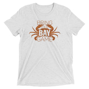 Bring Your Bay Game Tri-Blend T-Shirt