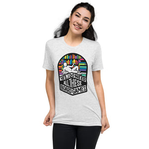 I Do Need All These Games Unisex Tri-Blend T-Shirt