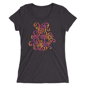 Just One More Chapter Women's Cut Tri-Blend T-Shirt