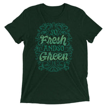 Load image into Gallery viewer, Fresh and So Green Unisex Tri-Blend T-Shirt