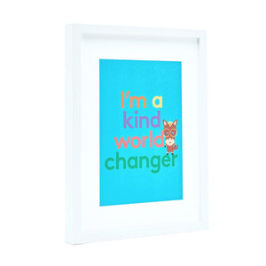 A4 Kind World Changer Art Print