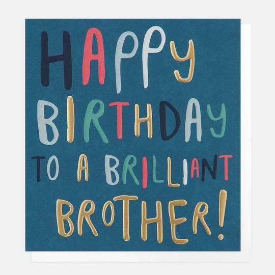 Happy Birthday Brilliant Brother Card