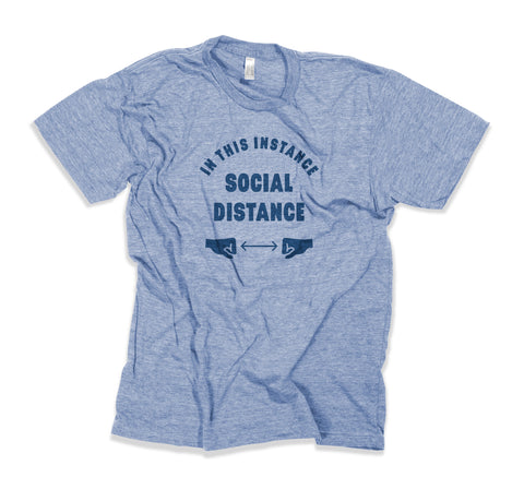 Social Distance Limited Release T-Shirt