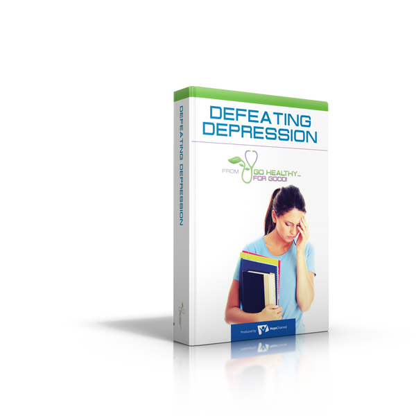 Go Healthy for Good! : Defeating Depression