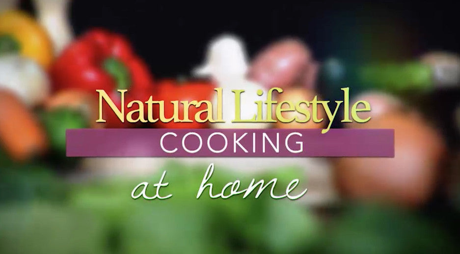 "Natural Lifestyle Cooking - ""Breakfast"""