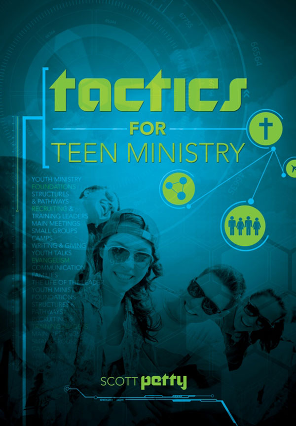 Tactics for Teen Ministry