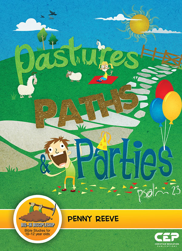 Pastures, Paths & Parties