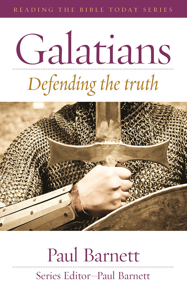 Galatians - Defending the Truth