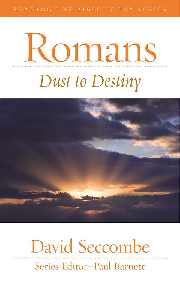 Romans - Dust to Destiny