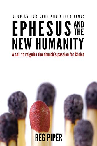 Ephesus and the New Humanity