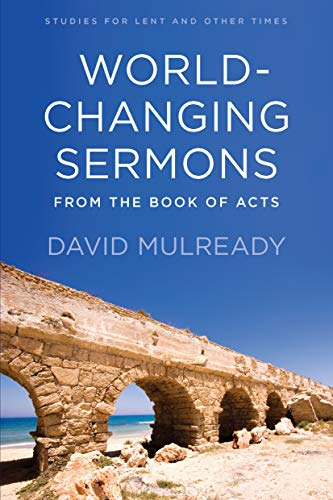 World Changing Sermons from the Book of Acts