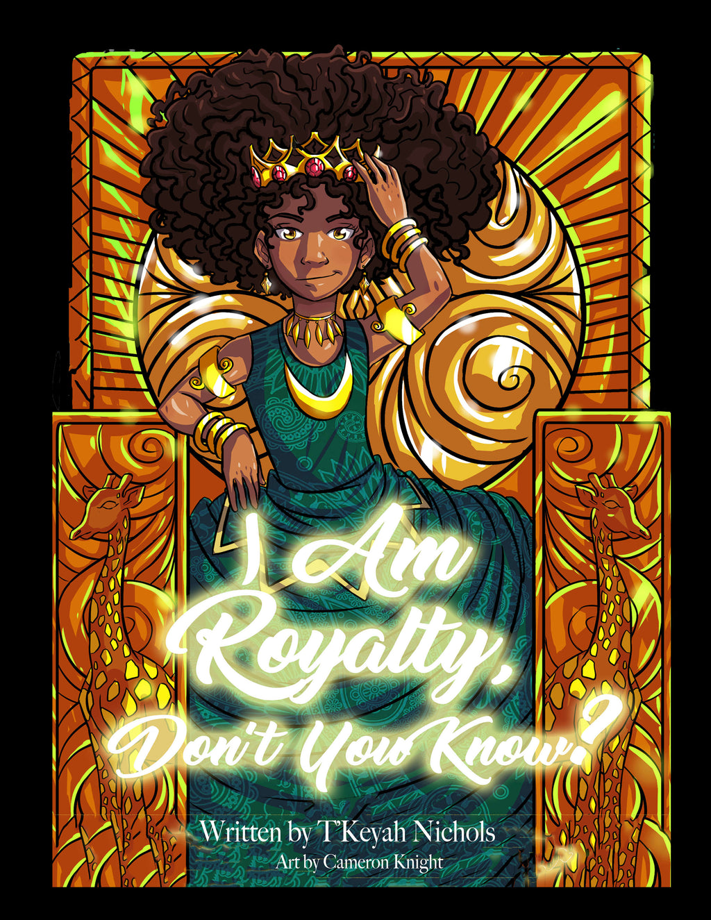 I Am Royalty, Don't You Know? A Natural Hair Acceptance Book