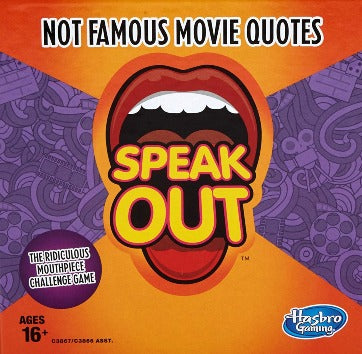 Speak Out :  Not Famous Movie Quotes