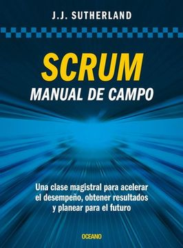 Scrum: Manual De Campo