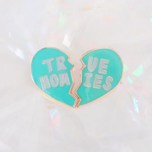True Homies Pin