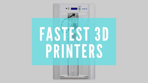 fasted 3d printers banner