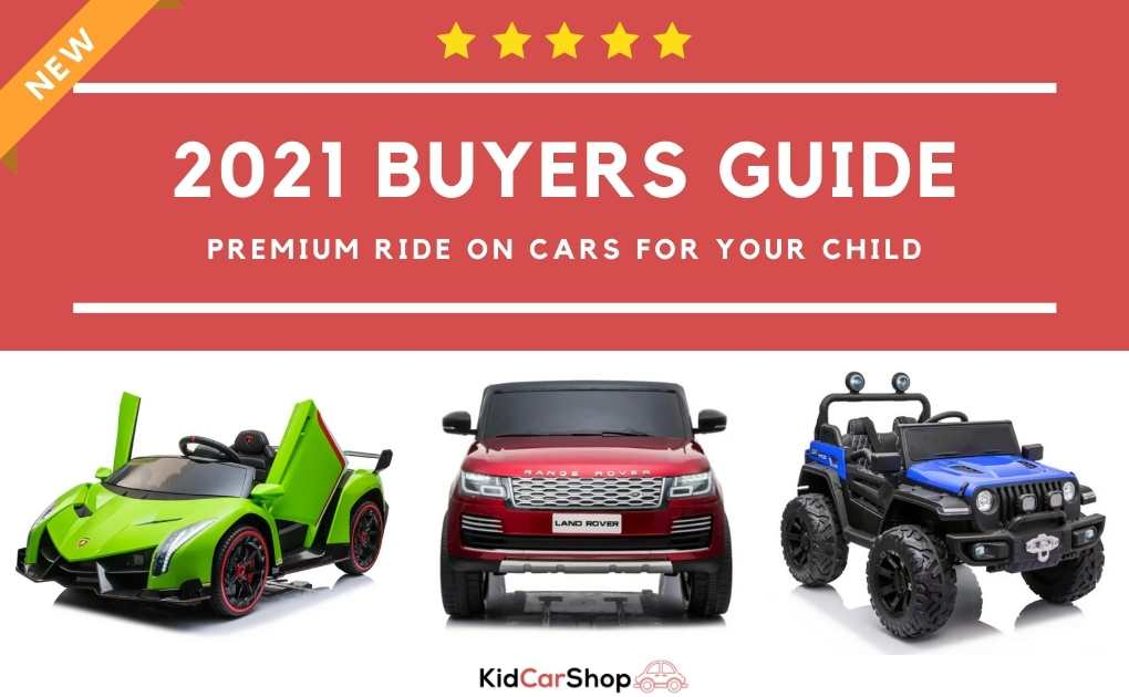 2021 Kid's Ride-On Car Buyers Guide