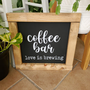 """Coffee Bar, Love Is Brewing"" Wooden Sign"