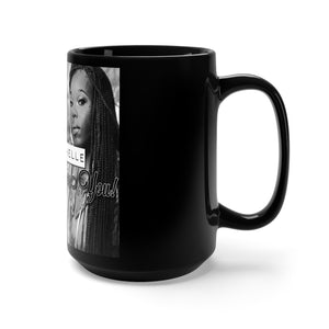 Shai Dachelle - I'll Still Love You Mug