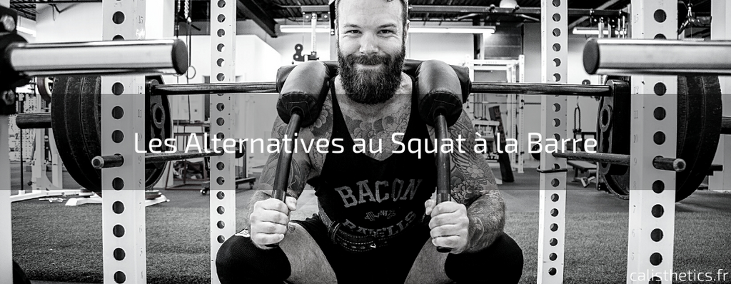 Les Alternatives au Squat à la Barre