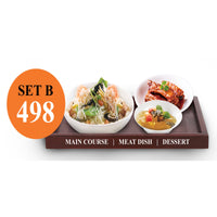 SET B - NOODLE SET + MEAT + DESSERT OF THE DAY