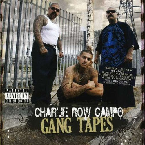 Charlie Row Campo- Gang Tapes