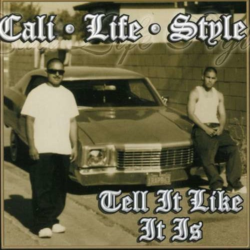CALI LIFE STYLE - Tell Like It is... UNDERWORLD 805