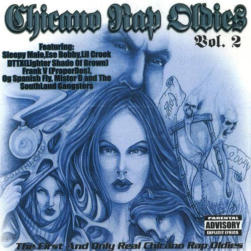 SOUTHLAND CHICANO RAP OLDIES VOL 2