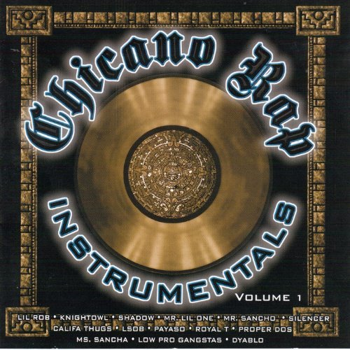 Low Pro Chicano Rap Instrumentals Vol. 1 (Low Profile Records)