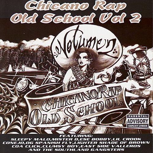 Chicano Rap Old School Vol.2 Southland Records