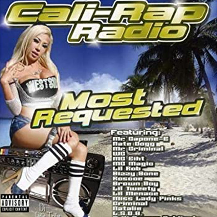 Cali-Rap Radio: Most Requested