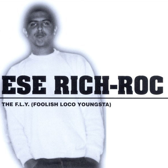 Ese Rich-Roc: The F.L.Y (Foolish Loco Youngster)