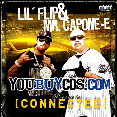 Hi Power Mr Capone-e & Lil Fip Connected