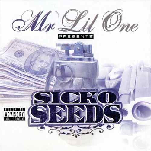 MR.LIL ONE PRESENTS SICKO SEEDS
