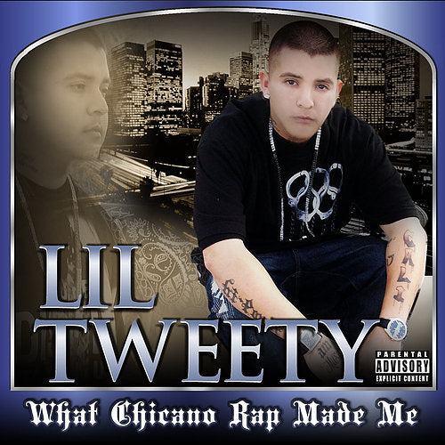 Lil Tweety- What Chicano Rap Made Me