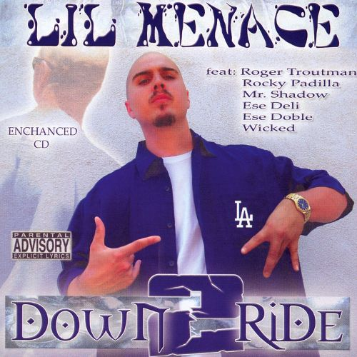 Lil Menace- Down 2 Ride