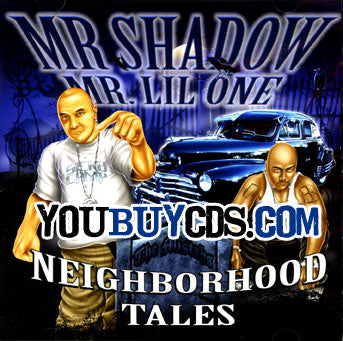 MR.SHADOW AND MR.LIL ONE NEIGHBORHOOD TALES