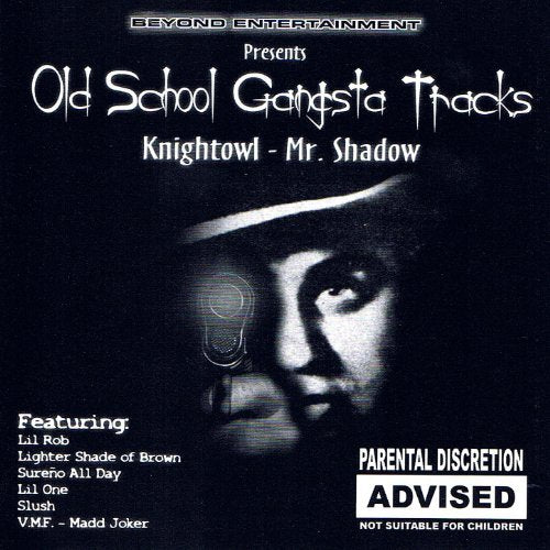 MR. KNIGHT OWL- OLD SCHOOL GANGSTA TRACKS