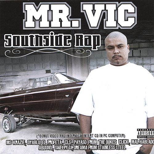 MR VIC SOUTHSIDE RAP