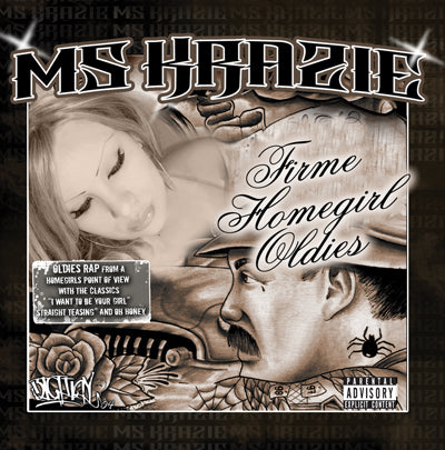 Ms Krazie Firme Homegirl Oldies