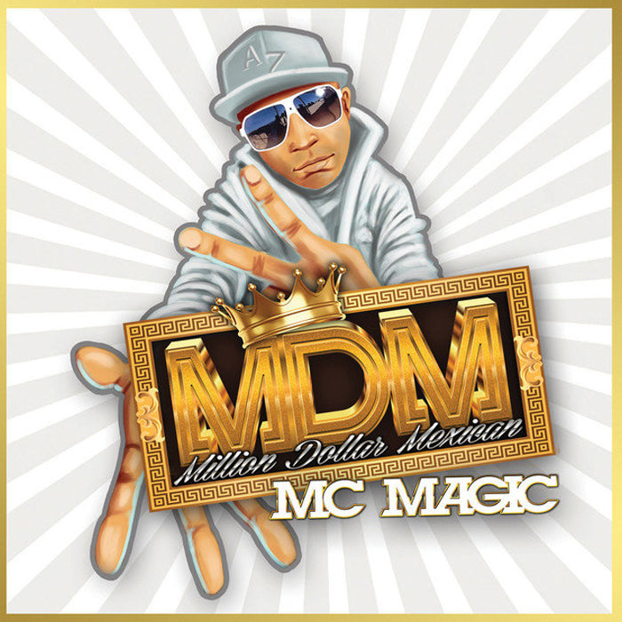 MC Magic: Million Dollar Mexican