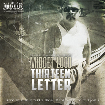 Midget Loco Thirteen Letter Second Single from Dedicated To The Ogs