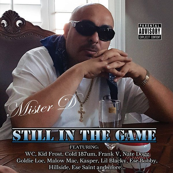 Mr D - Still In The Game