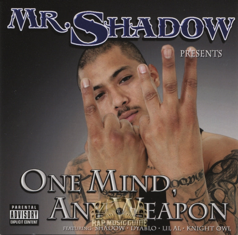 MR.SHADOW ONE MIND, ANY WEAPON