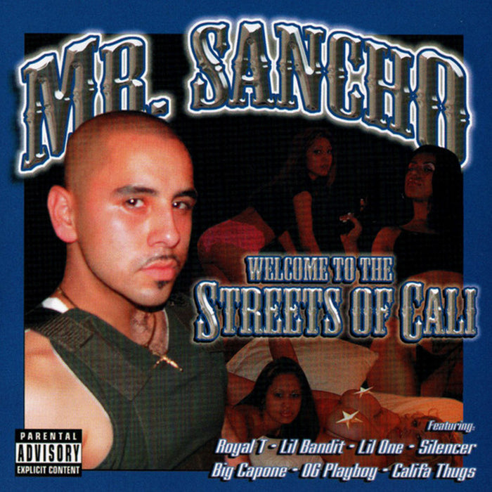 Mr. Sancho: Welcome To The Streets Of Cali