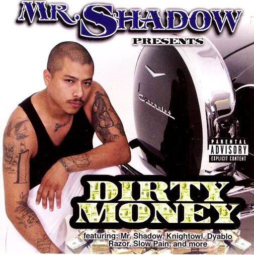 Mr Shadow Dirty Money