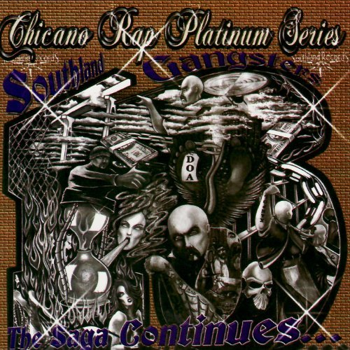CHICANO RAP PLATNUM SERIES, SOUTHLAND GANGSTER 13, THE SAGA CONTINUES...