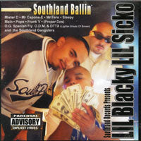 LIL BLACKY AND LIL SICKO- SOUTHLAND BALLIN